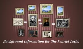 Background Information for The Scarlet Letter