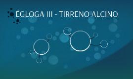 ÉGLOGA III - TIRRENO ALCINO