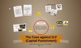 The Case against D.P
