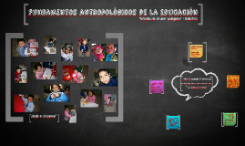 Fundamentos antropológicos de la educación