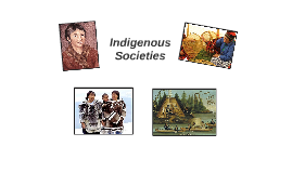 Indigenous Socities