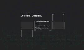 Criteria for Question 2