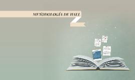 METODOLOGÍA DE HALL