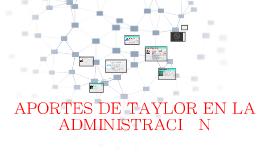Copy of APORTES DE TAYLOR EN LA ADMINISTRACIÓN