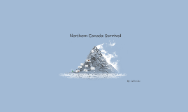 Copy of  Northern Canada