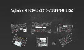 Capítulo 5. El modelo o relación Costo-Volumen-Utilidad