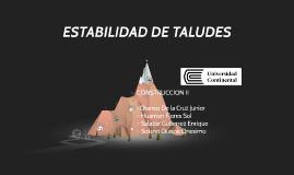 Copy of Copy of ESTABILIDAD DE TALUDES - GRUPO 5 - UNIVERSIDAD CONTINENTAL