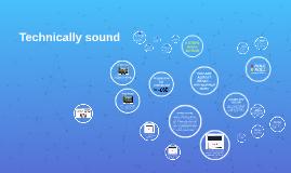 Technically sound