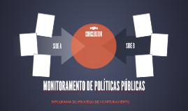 Copy of MONITORAMENTO DE POLÍTICAS PÚBLICAS