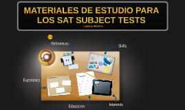 MATERIALES DE ESTUDIO PARA LOS SAT SUBJECT TESTS
