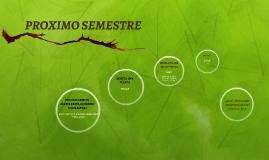 PROXIMO SEMESTRE