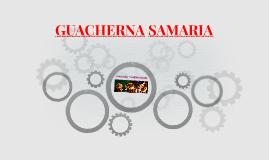 GUACHERNA SAMARIA