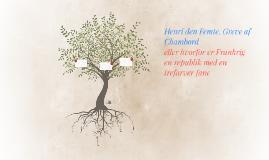 Henri den Femte, Greve af Chambord
