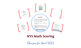 NYS Math Scoring Changes for April 2013