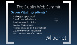 7 Things a successful business needs - Dublin Web Summit 2010