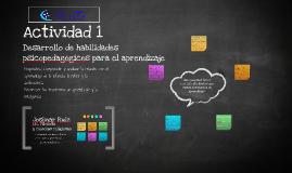Actividad 1 Desrrollo de Habilidades Psicopedagógicas para el aprendizaje: PENSANDO EN EL CONTEXTO EDUCATIVO