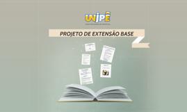 PROJETO DE EXTENSÃO BASE - 2014.2