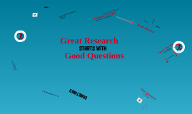 Copy of Writing Good Research Questions
