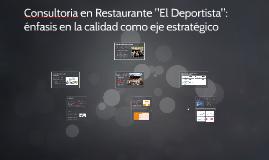 """Consultoria en Restaurante """"El Deportista"""":"""