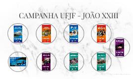 CAMPANHA UFJF - JOÃO XXIII