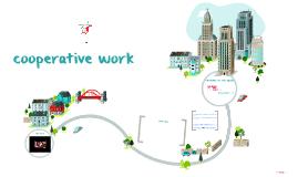 Copy of Copy of cooperative work