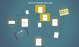 RUTA DE MEJORA 2015-2016