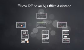 """""""How To"""" be an NJ Office Assistant"""