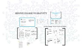 SERVICE CHARGE VS GRATUITY