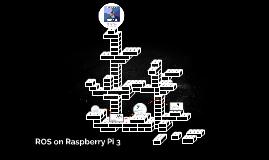 ROS on Raspberry Pi 3