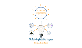 Copy of TIP: Tutoring Initiative Program