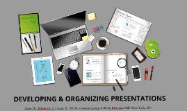 Developing & Organizing Presentations