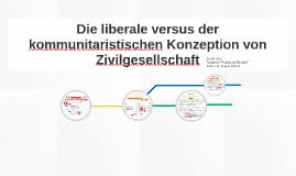 Die liberale versus der kommunitaristischen Konzeption von Z
