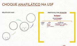 ANAFILAXIA - PROTOCOLO DE ATUAÇÃO NA USF