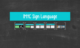 IMYC Sign Language