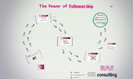 copy of the power of followership by andrea cardenas on prezi