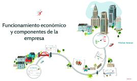 Funcionamiento económico y componentes de la empresa