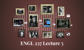 ENGL 237 Lecture 5