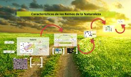 Características de los Reinos de la Naturaleza