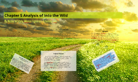 Copy of Chapter 5 Analysis of Into the WIld