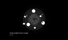 Greek Creation VS Norse Creation