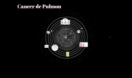 Copy of Cancer de Pulmon