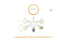 CURSO SOBRE TÉCNICAS DE ESTUDIO: EL RESUMEN (4 DE 4)