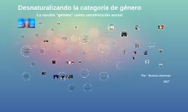 2016 La desnaturalización de categorias