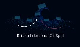 British Petroleum Oil Spill