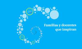 Familias y docentes que inspiran