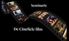 Seminarie De Cinefiele Film