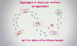 Copy of Capovolgere la storia per motivare ad apprendere