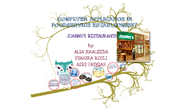 Copy of COMPUTER APPLICATION IN FOODSERVICE ESTABLISHMENT