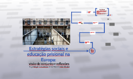 Estratégias sociais e educação prisional na Europa: