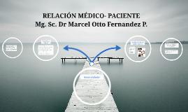 RELACIÓN MÉDICO- PACIENTE